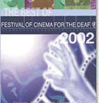 The Festival for Cinema of the Deaf