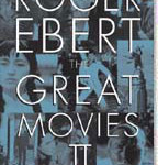 Roger Ebert's The Great Movies II