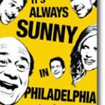 It's Always Sunny in Philadelphia: The Series