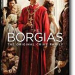 The Borgias: The Series